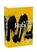 Le Petit Robert De La Langue Française - Jaquette Jaune d'Alain Rey