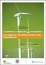 Cuadernos de Derecho para Ingenieros. Los objetivos mundiales de desarrollo sostenible (II) (Número 48) (Spanish Edition)