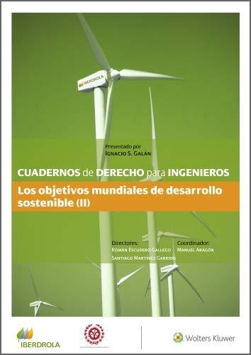 Cuadernos de Derecho para Ingenieros. Los objetivos mundiales de desarrollo sostenible (II) (Número 48)
