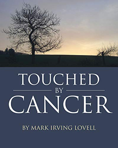 Touched by Cancer (English Edition)