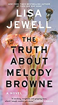 The Truth About Melody Browne: A Novel by [Lisa Jewell]