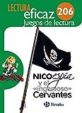 Nico espía y el «ingenioso» Cervantes Juego de Lectura: 206