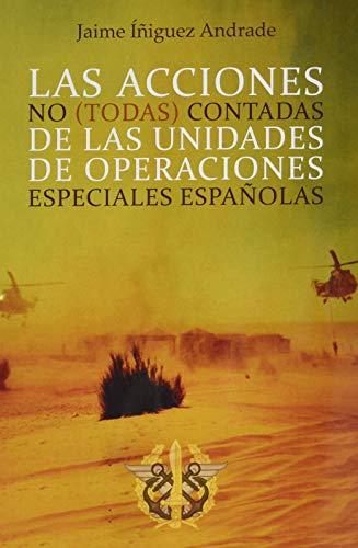 Las acciones no (todas) contadas de las unidades de operaciones especiales españolas: 1 (Didot)