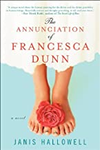 The Annunciation of Francesca Dunn: A Novel