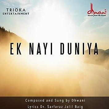 Ek Nayi Duniya by Dhwani