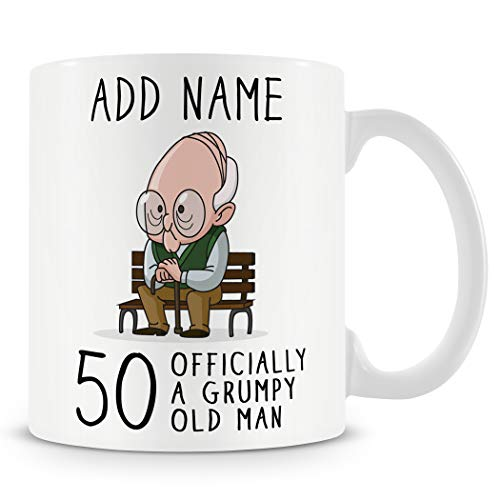 50th Birthday Gift for Grumpy Old Man - Personalised 50 Mug/Cup - Add Name