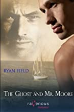 The Ghost and Mr. Moore by Ryan Field (2009-12-11)