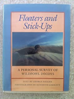 Floaters and stick-ups: A personal survey of wildfowl decoys