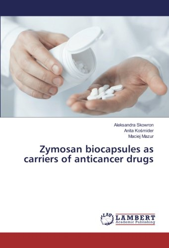Zymosan biocapsules as carriers of anticancer drugs