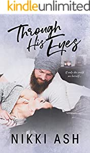 Through His Eyes: a Single Mom, Age Gap Romance (Imperfect Love Book 4)