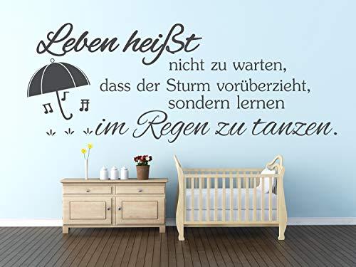 timalo® Wandtattoo fürs Wohnzimmer Spruch – Leben heißt nicht zu warten dass der Sturm vorüberzieht | 11004-Nougat-M-90x35