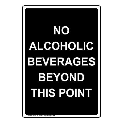 NNBT No Alcoholic Beverages Beyond This Point for Outdoor & Indoor 12