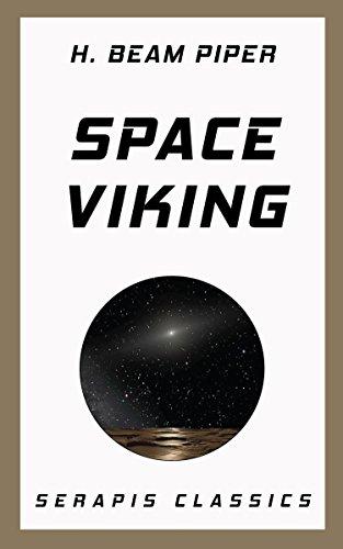 Space Viking (Serapis Classics) (English Edition)