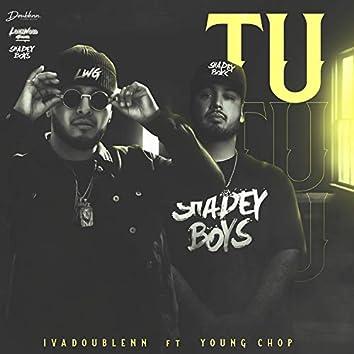 TU (feat. Young Chop)