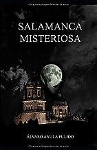 Salamanca Misteriosa: Un recorrido mágico por los lugares