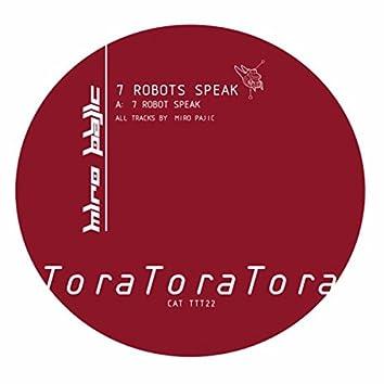 Seven Robots Speak
