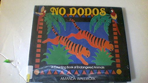 No Dodos: A Counting Book of Endangered Animalsの詳細を見る