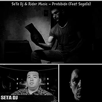 Prohibido (feat. Segalla)