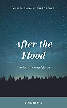 After the Flood by [Stacy Nottle]