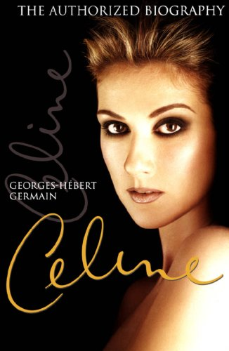 Céline: The Authorized Biography (English Edition)