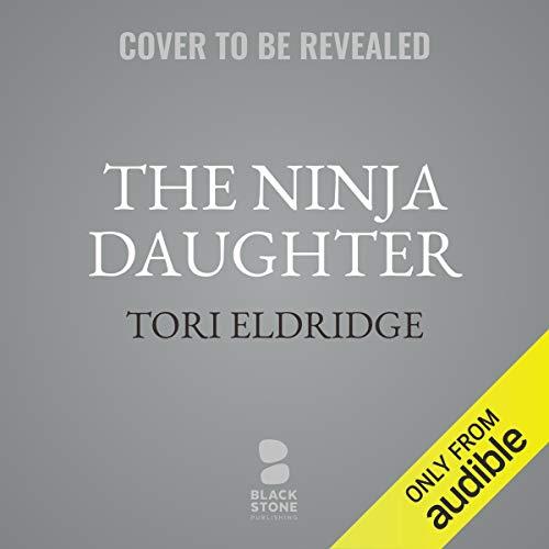 The Ninja Daughter audiobook cover art
