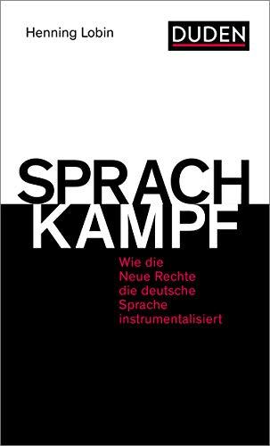 Sprachkampf: Wie die Neue Rechte die deutsche Sprache instrumentalisiert