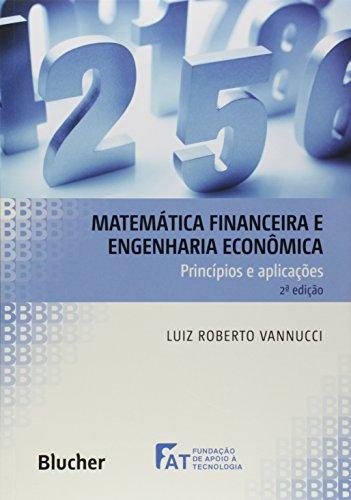 Matemática Financeira e Engenharia Econômica