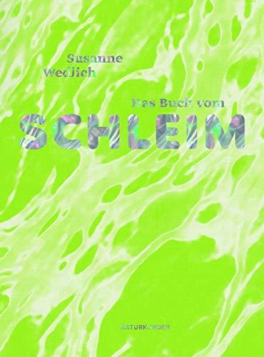Buchseite und Rezensionen zu 'Das Buch vom Schleim (Naturkunden)' von Judith Schalansky