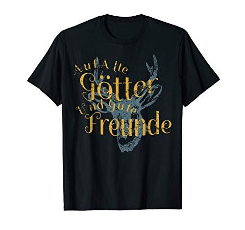 Auf Alte Götter Und Gute Freunde T-Shirt