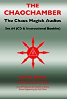 Chaos Magick Audios CD: Volume IV: The Chaochamber