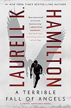A Terrible Fall of Angels (A Zaniel Havelock Novel Book 1) by [Laurell K. Hamilton]