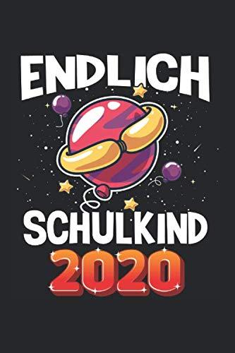 Ballon Planeten Luftballon: Schulkind 2020 & Planet Notizbuch 6'x9' Erste Klasse Geschenk Für Schulkind & Erste Klasse
