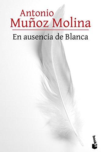 En ausencia de Blanca (Biblioteca A. Muñoz Molina)