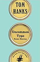[By Tom Hanks ] Uncommon Type: Some Stories (Hardcover)【2018】by Tom Hanks (Author) (Hardcover)