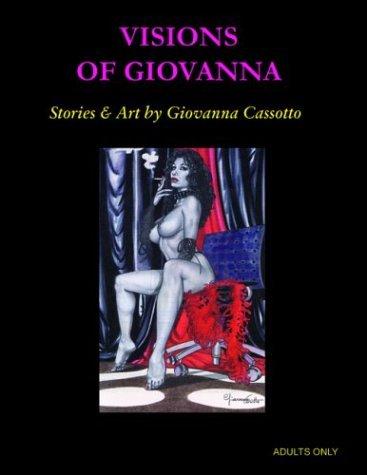 Visions of Giovanna by Giovanna Casotto (2003-09-01)