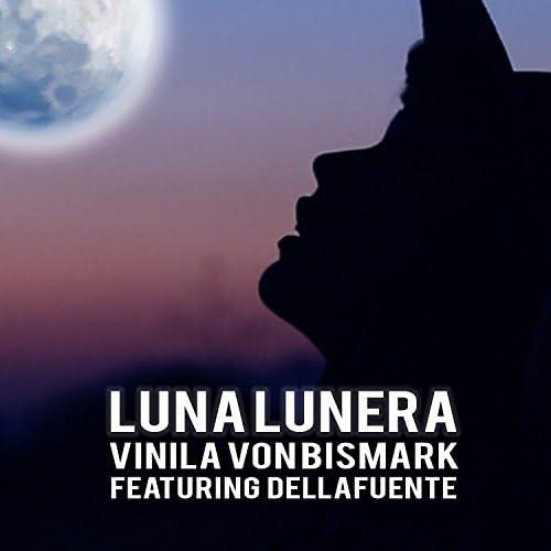 Vinila Von Bismark feat. Dellafuente