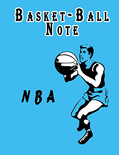 Notebook : Basket-Ball NBA notebook: Fun Notebook Gift for Birthday / Valentineday gift / Christmas / Coworker / Card, Gift from Basketball / Fathers ... ) cm With 110 Pages . (BasketBall Notebook)