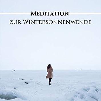 Meditation zur Wintersonnenwende: Beruhigende Lieder zum Liebende Güte Meditation