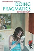 Doing Pragmatics