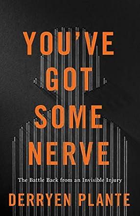 You've Got Some Nerve