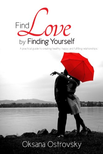 Find Love By Finding Yourself - The LoveSense Guide To Uncovering Happy and Healthy Relationships (English Edition)