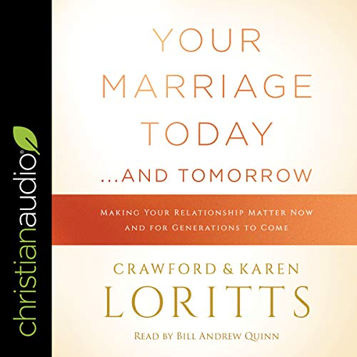 Your Marriage Today...And Tomorrow audiobook cover art