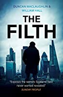The Filth: The explosive inside story of Scotland Yard's top undercover cop