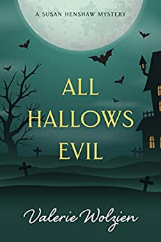 All Hallows Evil (Susan Henshaw Book 4) by [Valerie Wolzien]