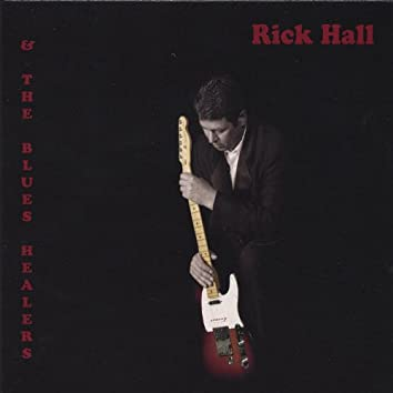 Rick Hall and the Blues Healers