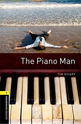 Oxford Bookworms Library: Oxford Bookworms 1. The Piano Man MP3 Pack