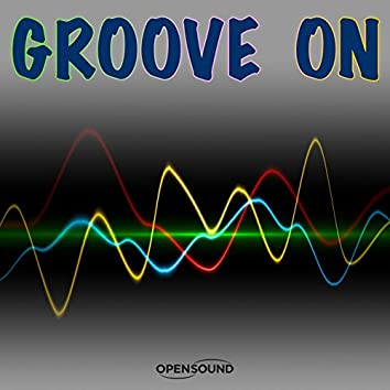 Groove On (Music for Movie)