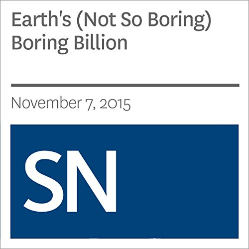 Earth's (Not So Boring) Boring Billion cover art