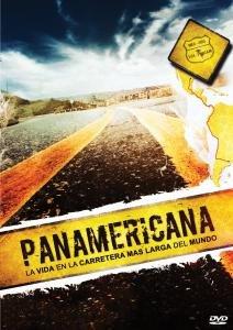 Panamericana - Das Leben an der längsten Strasse der Welt