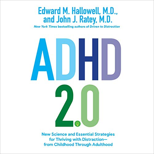 ADHD 2.0 Audiobook By Edward M. Hallowell, John J. Ratey cover art
